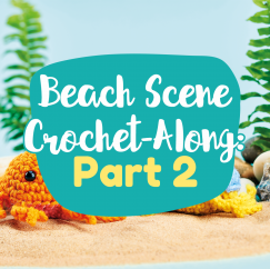 Beach Scene Crochet-Along: Part Two