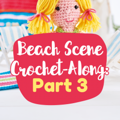 Beach Scene Crochet-Along: Part Three