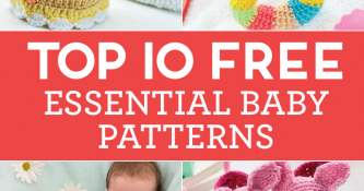Top 10 FREE Essential Baby Patterns