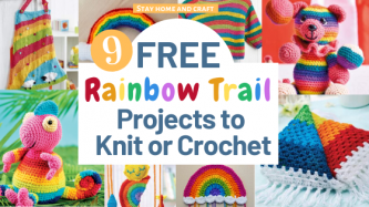 9 FREE Rainbow Trail Projects To Knit or Crochet