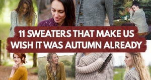 11 Sweaters That Make Us Wish It Was Autumn Already