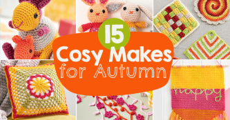 15 Cosy Makes for Autumn