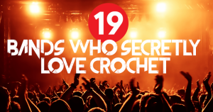 19 Bands Who Secretly Love Crochet