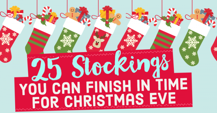 25 Stockings You Can Finish In Time For Christmas Eve