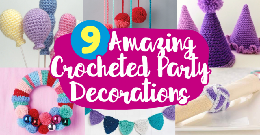 9 Amazing Crocheted Party Decorations