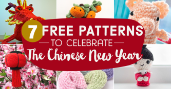 7 Free Crochet Patterns to Celebrate the Chinese New Year
