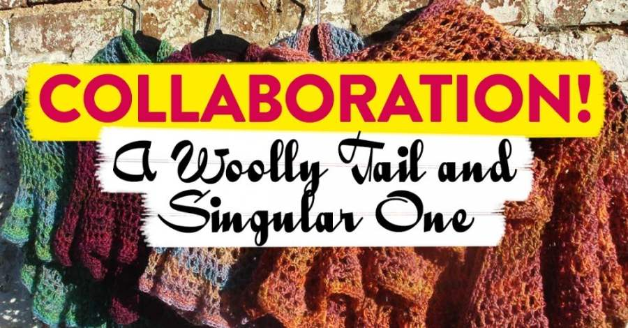 Collaboration! A Woolly Tail and SingularOne