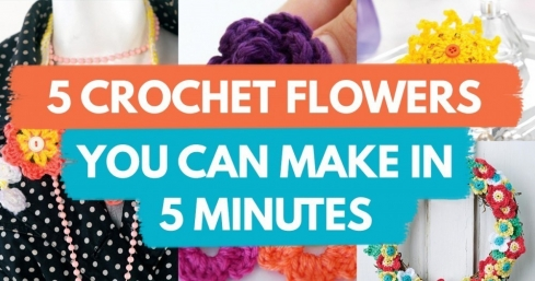 5 Crochet Flowers You Can Make In 5 Minutes