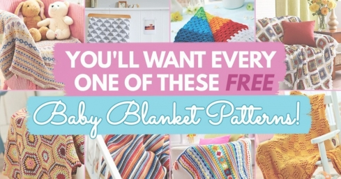 You'll Want Every One Of These FREE Baby Blanket Patterns!