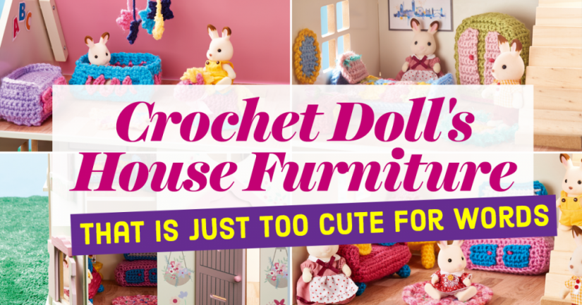 Crochet Doll's House Furniture That Is Just Too Cute For Words