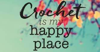 FREE Crochet Is My Happy Place Poster