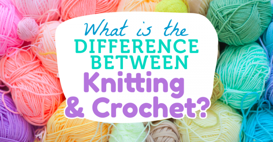 What is the Difference Between Knitting and Crochet?