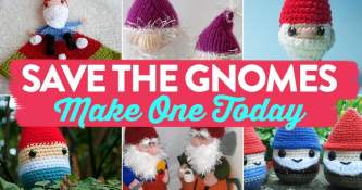 Save The Gnomes: Make One Today!