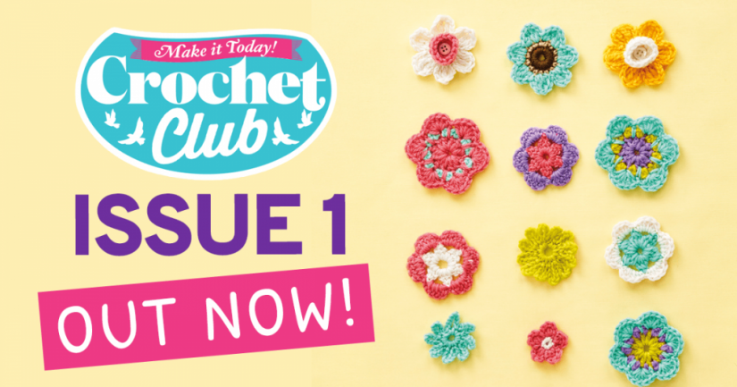 Crochet Club issue 1 – OUT NOW!