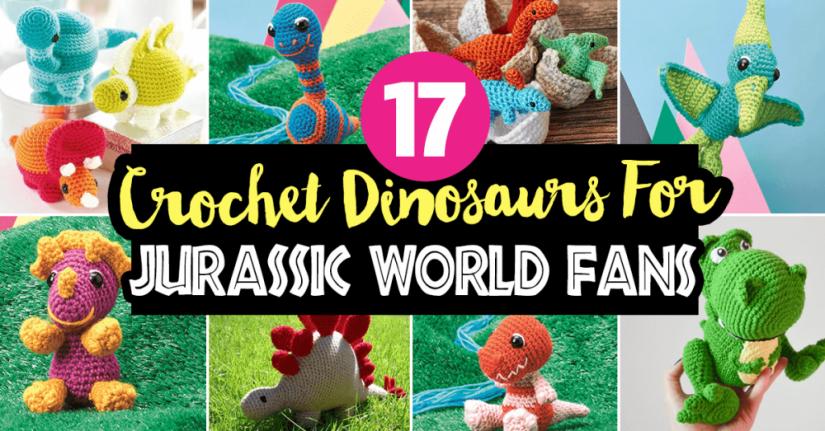 17 Crochet Dinosaurs For Jurassic World Fans Top Crochet Patterns Blog