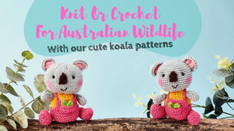 Knit Or Crochet For Australian Wildlife With Our Cute Koala Patterns