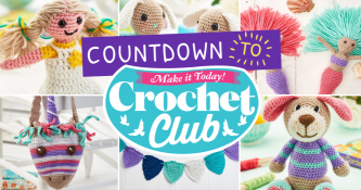 Countdown to… Crochet Club!