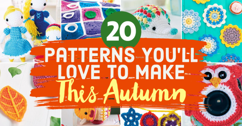20 Patterns You'll Love To Make This Autumn