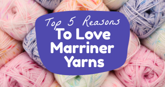 Top 5 Reasons To Love Marriner Yarns