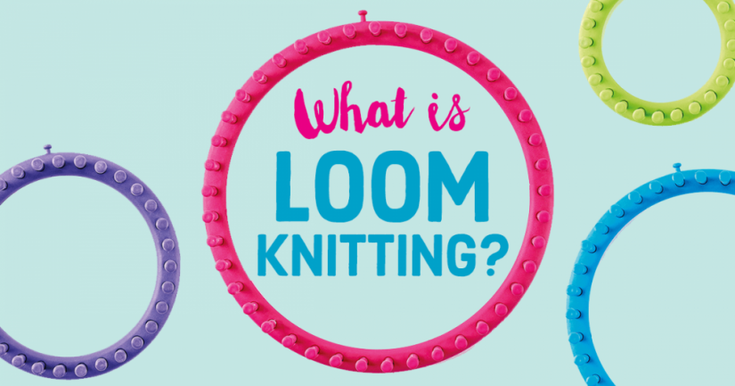 What Is Loom Knitting?