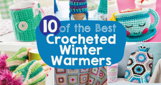 10 Of The Best Crocheted Winter Warmers