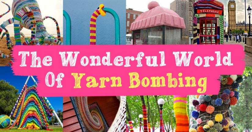 The Wonderful World of Yarn Bombing