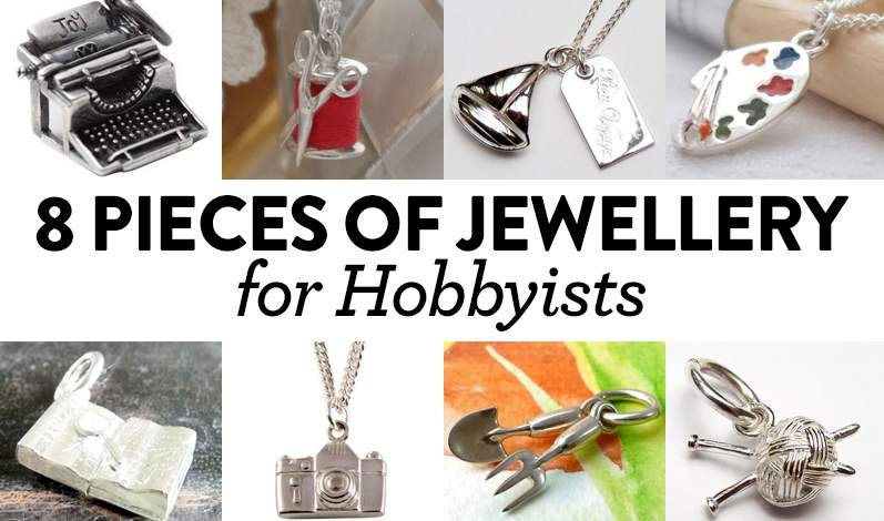 8 Pieces of Jewellery For Hobbyists