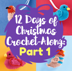 12 Days of Christmas Crochet-Along: Part One