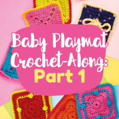 Baby Playmat Crochet-Along: Part One