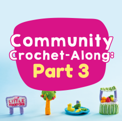 Community Crochet-Along: Part Three