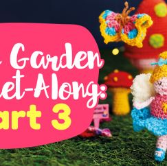 Fairy Garden Crochet-Along: Part Three