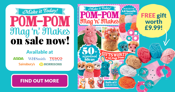 Make It Today! Pom-Pom Mag 'n' Makes on sale now!