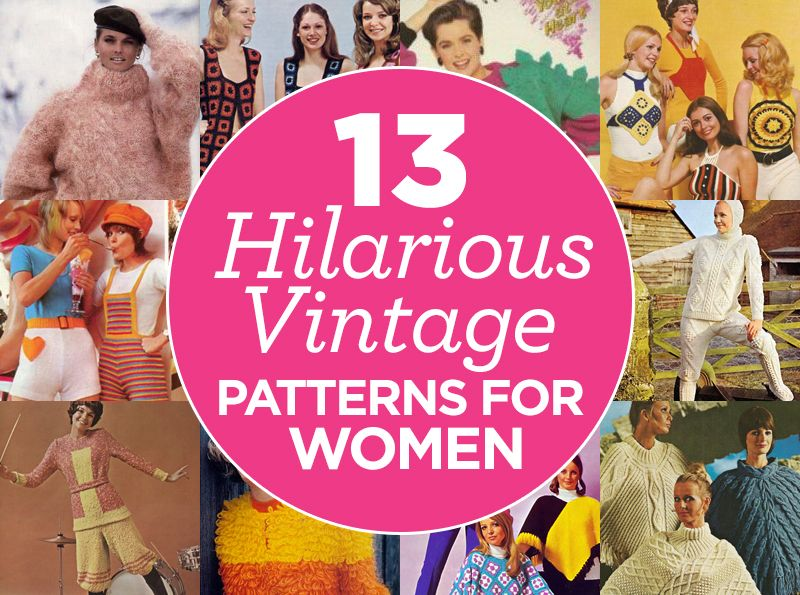 13 Hilarious Vintage Patterns for Women