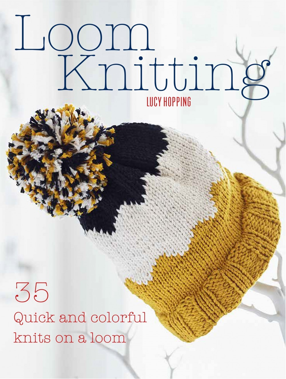 Loom Knitting Book