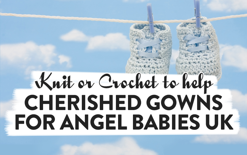 Knit Or Crochet To Help Cherished Gowns For Angel Babies