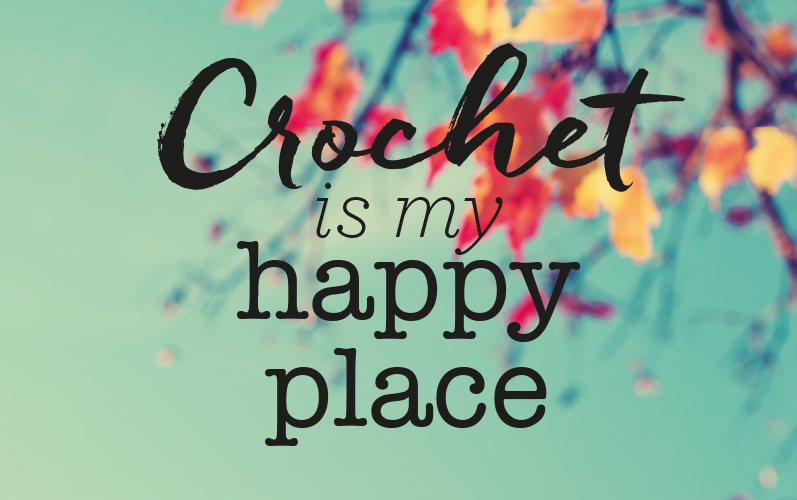 Free Crochet Is My Happy Place Poster Top Crochet