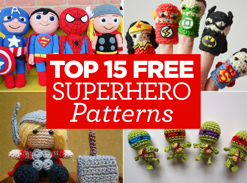 Top 15 FREE Superhero Patterns | Top Crochet Patterns Blog