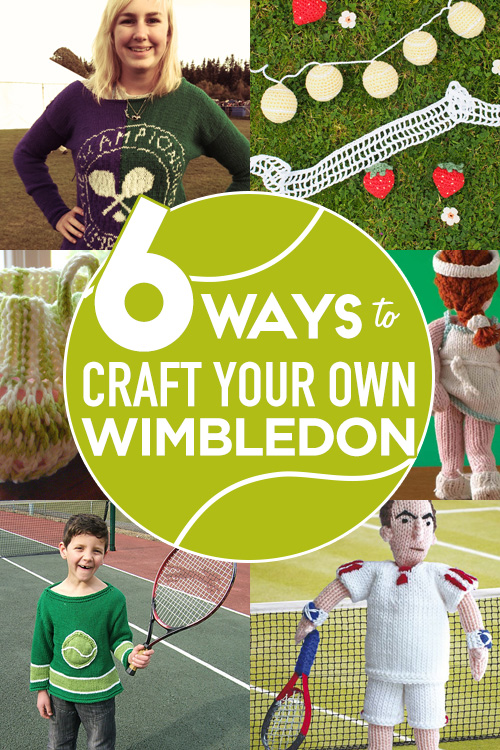 6 Ways to Craft Your Own Wimbledon